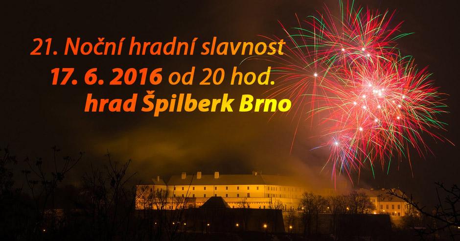 Vystupujeme na Špilberku vpátek 17.6.2016 vprogramu 21.Noční hradní slavnosti