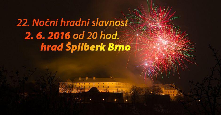 Vystupujeme na Špilberku 2.6.2016 vprogramu 22.Noční hradní slavnosti